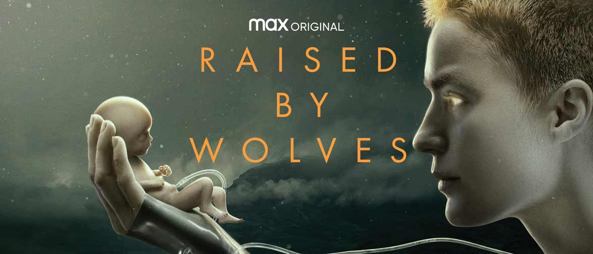 Upcoming - Raised by Wolves [HBO Max] | Hi-Def Ninja - Pop Culture - Movie  Collectible Community