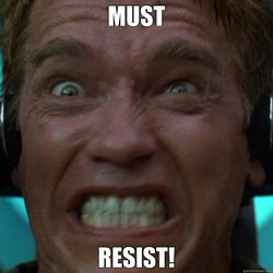 must resist.jpg