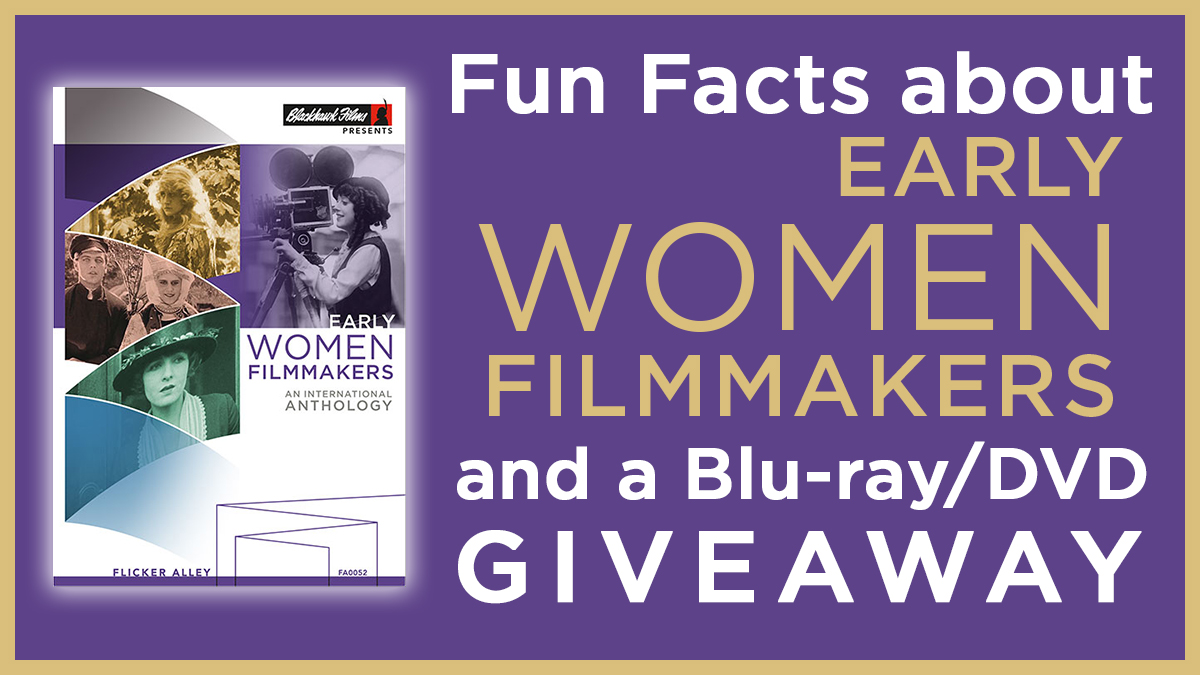 Early-Women-Filmmakers-giveaway-banner-fun-facts